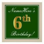 [ Thumbnail: Elegant, Green, Faux Gold 6th Birthday + Name Poster ]