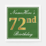 [ Thumbnail: Elegant Green, Faux Gold 72nd Birthday + Name Paper Napkin ]