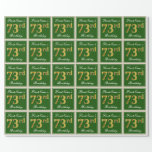 [ Thumbnail: Elegant, Green, Faux Gold 73rd Birthday + Name Wrapping Paper ]