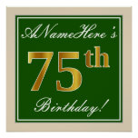 [ Thumbnail: Elegant, Green, Faux Gold 75th Birthday + Name Poster ]
