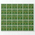 [ Thumbnail: Elegant, Green, Faux Gold 75th Birthday + Name Wrapping Paper ]