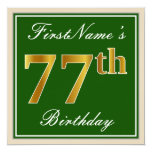 [ Thumbnail: Elegant, Green, Faux Gold 77th Birthday + Name Invitation ]