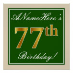 [ Thumbnail: Elegant, Green, Faux Gold 77th Birthday + Name Poster ]