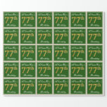 [ Thumbnail: Elegant, Green, Faux Gold 77th Birthday + Name Wrapping Paper ]