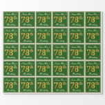 [ Thumbnail: Elegant, Green, Faux Gold 78th Birthday + Name Wrapping Paper ]
