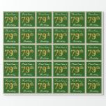 [ Thumbnail: Elegant, Green, Faux Gold 79th Birthday + Name Wrapping Paper ]