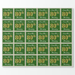 [ Thumbnail: Elegant, Green, Faux Gold 80th Birthday + Name Wrapping Paper ]