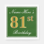[ Thumbnail: Elegant Green, Faux Gold 81st Birthday + Name Napkin ]