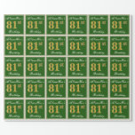 [ Thumbnail: Elegant, Green, Faux Gold 81st Birthday + Name Wrapping Paper ]