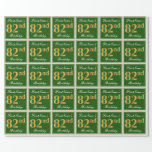 [ Thumbnail: Elegant, Green, Faux Gold 82nd Birthday + Name Wrapping Paper ]