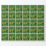 [ Thumbnail: Elegant, Green, Faux Gold 84th Birthday + Name Wrapping Paper ]