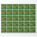 [ Thumbnail: Elegant, Green, Faux Gold 85th Birthday + Name Wrapping Paper ]