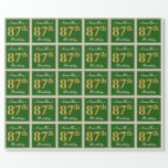 [ Thumbnail: Elegant, Green, Faux Gold 87th Birthday + Name Wrapping Paper ]