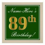 [ Thumbnail: Elegant, Green, Faux Gold 89th Birthday + Name Poster ]