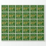 [ Thumbnail: Elegant, Green, Faux Gold 89th Birthday + Name Wrapping Paper ]