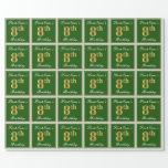 [ Thumbnail: Elegant, Green, Faux Gold 8th Birthday + Name Wrapping Paper ]