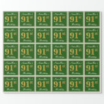 [ Thumbnail: Elegant, Green, Faux Gold 91st Birthday + Name Wrapping Paper ]