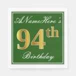 [ Thumbnail: Elegant Green, Faux Gold 94th Birthday + Name Paper Napkin ]