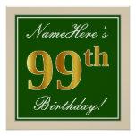 [ Thumbnail: Elegant, Green, Faux Gold 99th Birthday + Name Poster ]