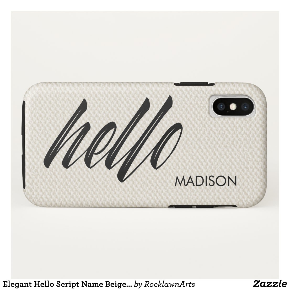 Elegant Hello Script Name Beige Faux Canvas iPhone XS Case