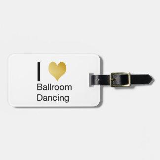 Elegant I Heart Ballroom Dancing Bag Tag