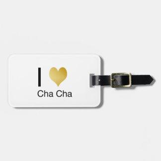 Elegant I Heart Cha Cha Luggage Tag