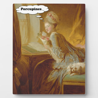 Elegant Lady Thinks About Porcupines Plaque