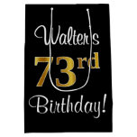 [ Thumbnail: Elegant, Luxurious, Faux Gold Look 73rd Birthday Gift Bag ]
