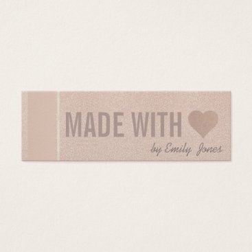 Professional Business ELEGANT MINIMAL ROSE GOLD SHIMMER MADE WITH LOVE MINI BUSINESS CARD
