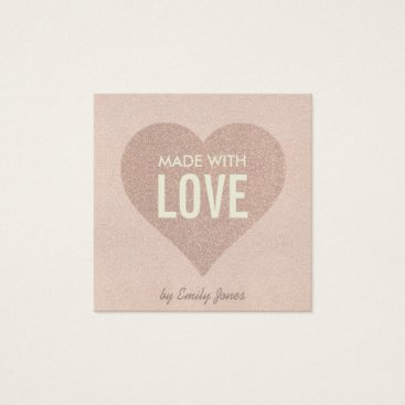 Professional Business ELEGANT MINIMAL ROSE GOLD SHIMMER MADE WITH LOVE SQUARE BUSINESS CARD