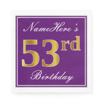 Elegant Purple, Faux Gold 53rd Birthday   Name Napkin