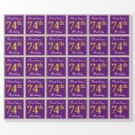 [ Thumbnail: Elegant, Purple, Faux Gold 74th Birthday + Name Wrapping Paper ]