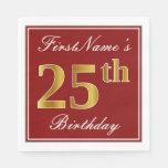 [ Thumbnail: Elegant Red, Faux Gold 25th Birthday + Custom Name Napkin ]