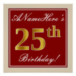 [ Thumbnail: Elegant, Red, Faux Gold 25th Birthday; Custom Name Poster ]