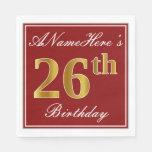 [ Thumbnail: Elegant Red, Faux Gold 26th Birthday + Custom Name Napkin ]