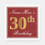 [ Thumbnail: Elegant Red, Faux Gold 30th Birthday + Custom Name Paper Napkin ]
