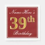 [ Thumbnail: Elegant Red, Faux Gold 39th Birthday + Custom Name Napkin ]