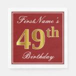 [ Thumbnail: Elegant Red, Faux Gold 49th Birthday + Custom Name Napkin ]