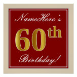 [ Thumbnail: Elegant, Red, Faux Gold 60th Birthday; Custom Name Poster ]