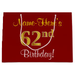 [ Thumbnail: Elegant, Red, Faux Gold 62nd Birthday; Custom Name Gift Bag ]