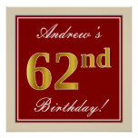 [ Thumbnail: Elegant, Red, Faux Gold 62nd Birthday; Custom Name Poster ]