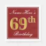 [ Thumbnail: Elegant Red, Faux Gold 69th Birthday + Custom Name Napkin ]