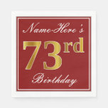 [ Thumbnail: Elegant Red, Faux Gold 73rd Birthday + Custom Name Napkin ]