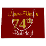 [ Thumbnail: Elegant, Red, Faux Gold 74th Birthday; Custom Name Gift Bag ]