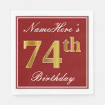 [ Thumbnail: Elegant Red, Faux Gold 74th Birthday + Custom Name Paper Napkin ]