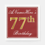 [ Thumbnail: Elegant Red, Faux Gold 77th Birthday + Custom Name Paper Napkin ]