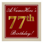 [ Thumbnail: Elegant, Red, Faux Gold 77th Birthday; Custom Name Poster ]