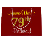 [ Thumbnail: Elegant, Red, Faux Gold 79th Birthday; Custom Name Gift Bag ]