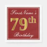 [ Thumbnail: Elegant Red, Faux Gold 79th Birthday + Custom Name Paper Napkin ]