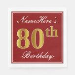 [ Thumbnail: Elegant Red, Faux Gold 80th Birthday + Custom Name Napkin ]